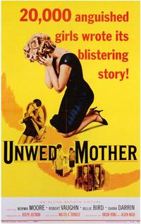 Unwed Mother - 11 x 17 Movie Poster - Style A