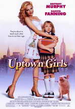 Uptown Girls - 11 x 17 Movie Poster - Style A