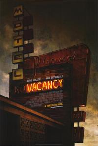 Vacancy - 43 x 62 Movie Poster - Bus Shelter Style A