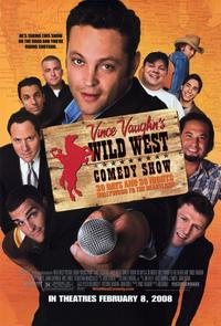 Vince Vaughn's Wild West Comedy Show - 11 x 17 Movie Poster - Style A