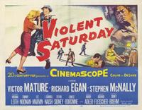 Violent Saturday - 11 x 14 Movie Poster - Style A
