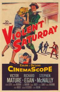 Violent Saturday - 11 x 17 Movie Poster - Style A