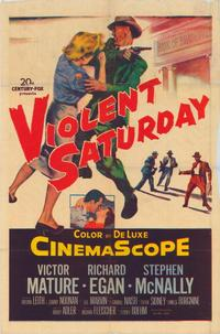 Violent Saturday - 43 x 62 Movie Poster - Bus Shelter Style A