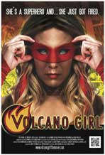 Volcano Girl - 43 x 62 Movie Poster - Bus Shelter Style A