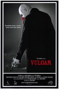 Vulgar - 11 x 17 Movie Poster - Style A