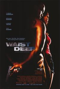 Waist Deep - 43 x 62 Movie Poster - Bus Shelter Style A