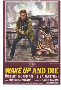 Wake Up and Die - 11 x 17 Movie Poster - Style A