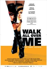 Walk All Over Me - 43 x 62 Movie Poster - Bus Shelter Style A