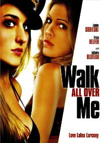 Walk All Over Me - 27 x 40 Movie Poster - Style B