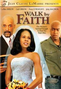 Walk by Faith - 11 x 17 Movie Poster - Style A