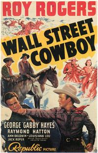 Wall Street Cowboy - 43 x 62 Movie Poster - Bus Shelter Style A