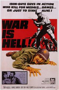 War is Hell - 11 x 17 Movie Poster - Style A