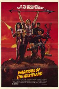 Warriors of the Wasteland - 11 x 17 Movie Poster - Style A