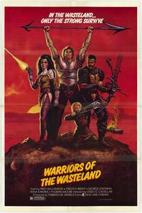 Warriors of the Wasteland - 11 x 17 Poster - Foreign - Style A