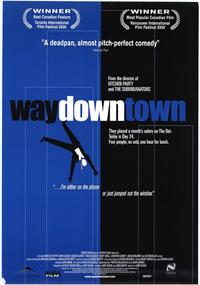 Waydowntown - 11 x 17 Movie Poster - Style A