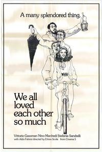We All Loved Each Other So Much - 27 x 40 Movie Poster - Style A