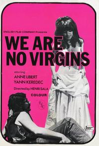 We Are No Virgins - 11 x 17 Movie Poster - Style A