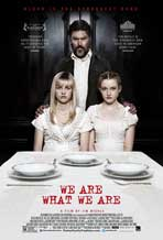 """We Are What We Are"" Movie Poster"