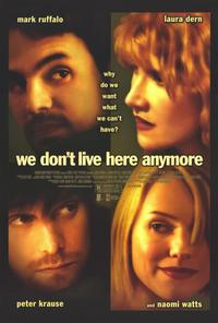 We Don't Live Here Anymore - 11 x 17 Movie Poster - Style A