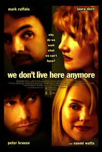 We Don't Live Here Anymore - 27 x 40 Movie Poster - Style A
