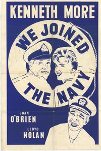 We Joined the Navy - 27 x 40 Movie Poster - Style A