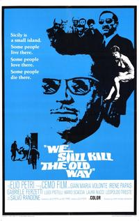 We Still Kill the Old Way - 11 x 17 Movie Poster - Style A