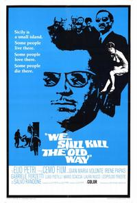 We Still Kill the Old Way - 27 x 40 Movie Poster - Style A
