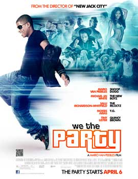 We the Party - 43 x 62 Movie Poster - Bus Shelter Style A