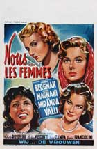 We, the Women - 11 x 17 Movie Poster - Belgian Style A