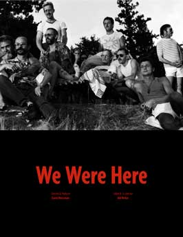 We Were Here - 11 x 17 Movie Poster - Style A