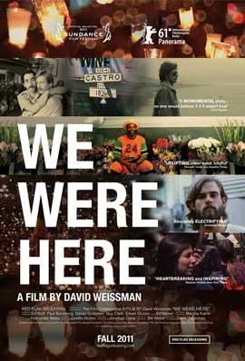 We Were Here - 11 x 17 Movie Poster - Style C