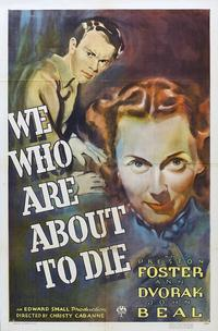 We Who Are About to Die - 27 x 40 Movie Poster - Style A