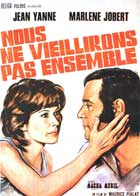 We Won't Grow Old Together - 11 x 17 Movie Poster - French Style A