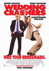 Wedding Crashers - 43 x 62 Movie Poster - Bus Shelter Style A