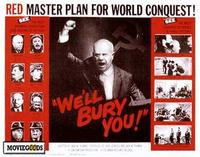 We'll Bury You - 11 x 14 Movie Poster - Style A