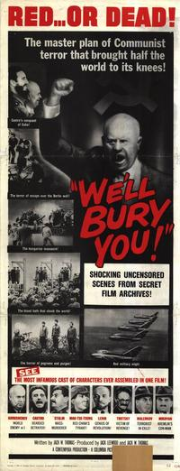 We'll Bury You - 14 x 36 Movie Poster - Insert Style A