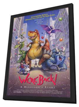 We're Back! A Dinosaur's Story - 27 x 40 Movie Poster - Style A - in Deluxe Wood Frame