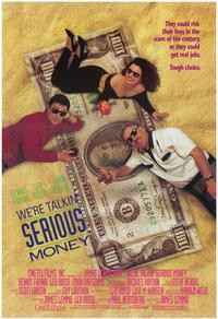 We're Talking Serious Money - 11 x 17 Movie Poster - Style A