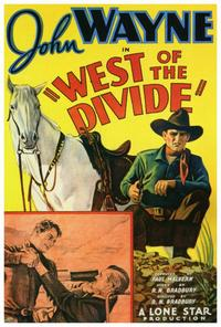 West of the Divide - 27 x 40 Movie Poster - Style A