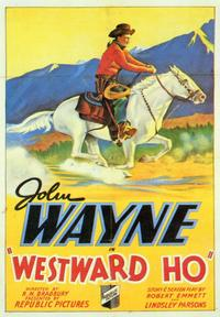 Westward Ho - 43 x 62 Movie Poster - Bus Shelter Style A