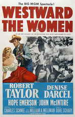 Westward the Women - 11 x 17 Movie Poster - Style A