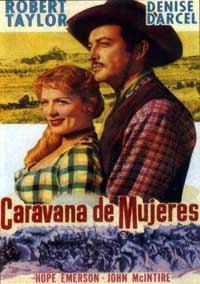 Westward the Women - 11 x 17 Movie Poster - Spanish Style B