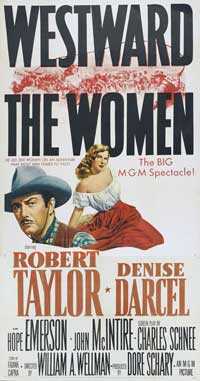 Westward the Women - 20 x 40 Movie Poster - Style A