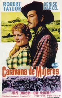 Westward the Women - 11 x 17 Movie Poster - Spanish Style E