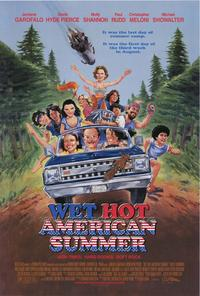 Wet Hot American Summer - 43 x 62 Movie Poster - Bus Shelter Style A