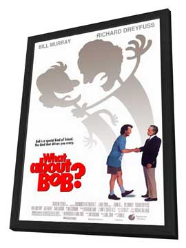 What about Bob? - 11 x 17 Movie Poster - Style A - in Deluxe Wood Frame