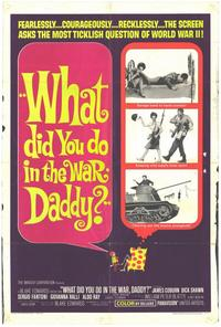 What Did You Do in the War, Daddy? - 27 x 40 Movie Poster - Style A