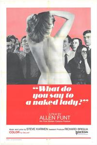 What Do You Say to a Naked Lady? - 11 x 17 Movie Poster - Style B