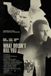 What Doesn't Kill You - 43 x 62 Movie Poster - Bus Shelter Style A
