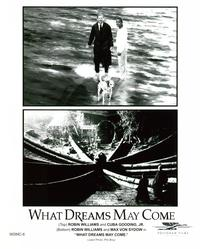 What Dreams May Come - 8 x 10 B&W Photo #5